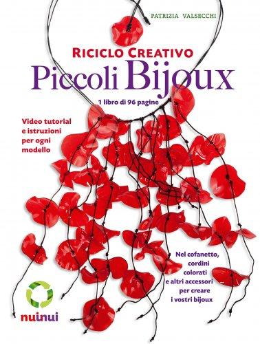 Riciclo Creativo - Piccoli Bijoux