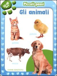Piccoli Passi (12/18 Mesi) - Gli Animali