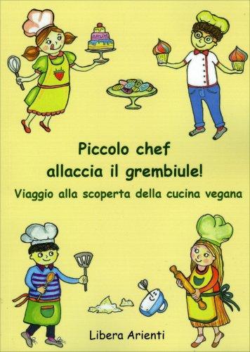 Piccolo Chef Allaccia il Grembiule!