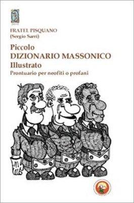 Piccolo Dizionario Massonico Illustrato