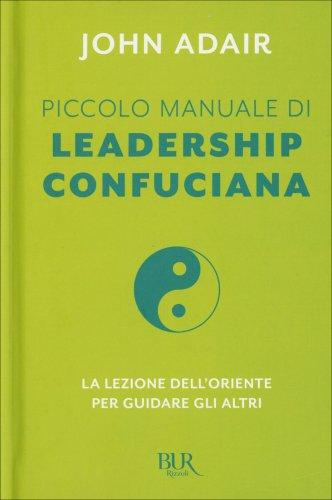 Piccolo Manuale di Leadership Confuciana