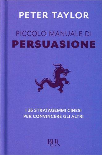 Piccolo Manuale di Persuasione