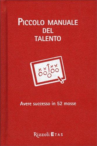 Piccolo Manuale del Talento