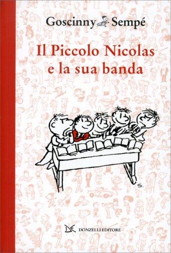 Il Piccolo Nicolas e la Sua Banda