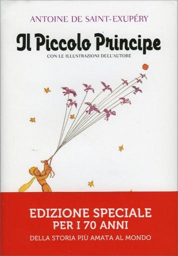 Il Piccolo Principe - Edizione Speciale per i 70 Anni