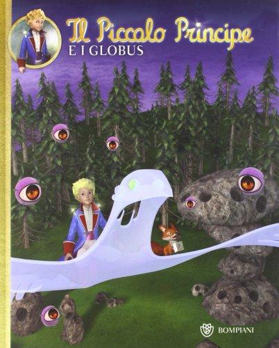 Il Piccolo Principe e i Globus