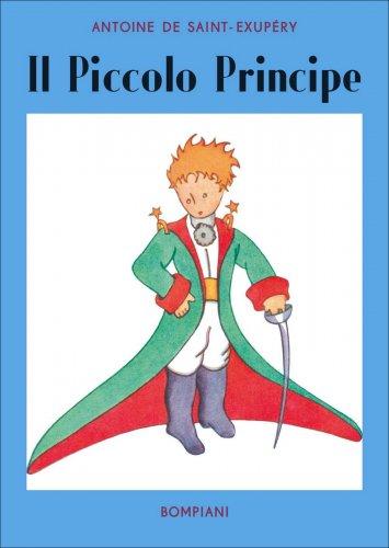 Il Piccolo Principe. La Prima Edizione Originale del 1949