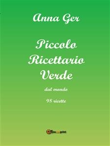 Piccolo Ricettario Verde dal Mondo (eBook)