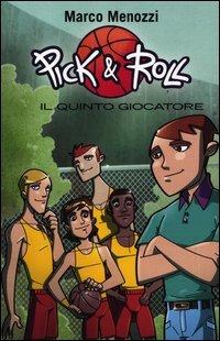 Pick & Roll - Il Quinto Giocatore