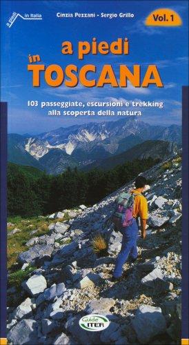 A Piedi in Toscana - Volume 1