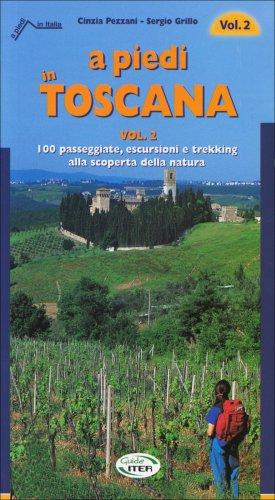 A Piedi in Toscana - Volume 2