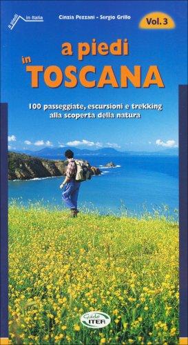 A Piedi in Toscana - Volume 3