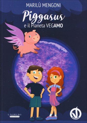 Piggasus e il Pianeta VegAmo
