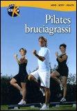 Pilates Bruciagrassi - DVD
