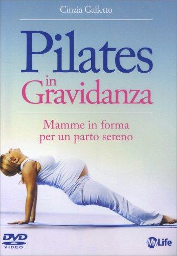 Pilates in Gravidanza - Videocorso in DVD