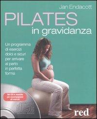 Pilates In Gravidanza - Con CD incluso