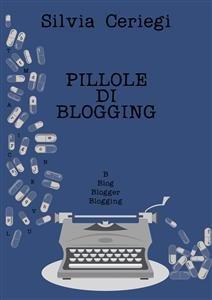 Pillole di Blogging (eBook)
