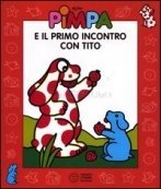 Pimpa e il Primo Incontro con Tito
