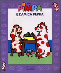 Pimpa e l'Amica Pepita