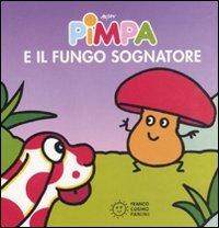 Pimpa e il Fungo Sognatore