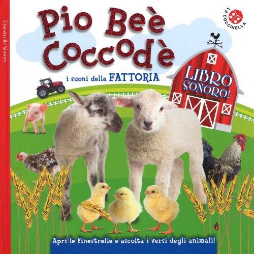 Pio Beè Coccodè - I Suoni Della Fattoria