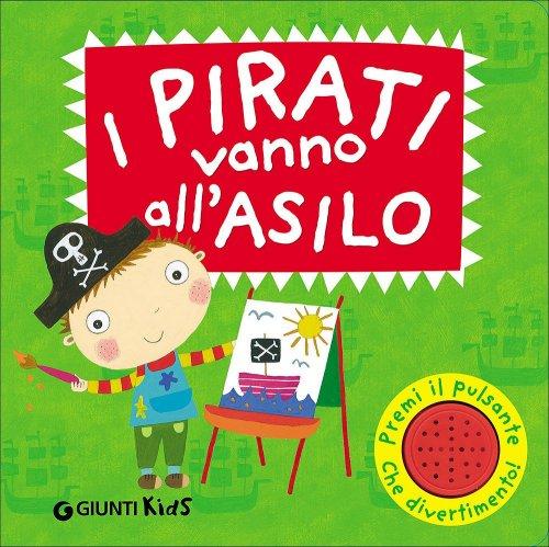 I Pirati Vanno all'Asilo