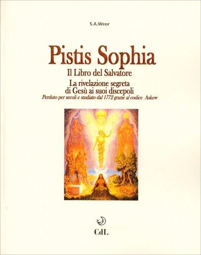 Pistis Sophia - Il Libro del Salvatore