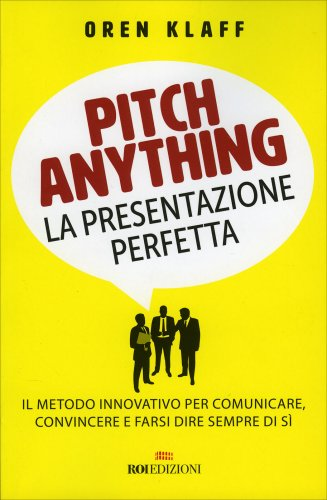 Pitch Anything - La Presentazione Perfetta
