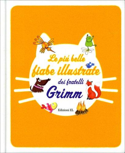 Le Più Belle Fiabe Illustrate dei Fratelli Grimm