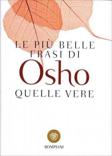 Le Più Belle Frasi di Osho - Quelle vere