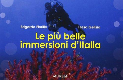 Le Più Belle Immersioni d'Italia