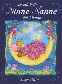 Le più belle Ninne Nanne del mondo (CD audio allegato)