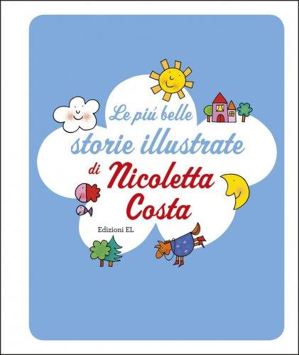 Le Più Belle Storie Illustrate di Nicoletta Costa