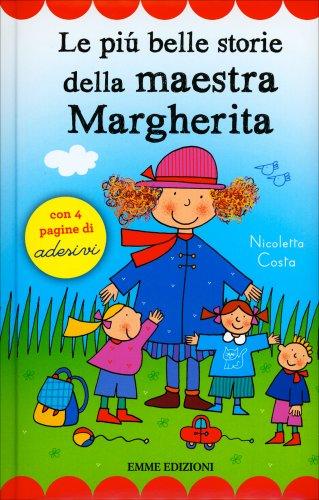 Le Più Belle Storie della Maestra Margherita