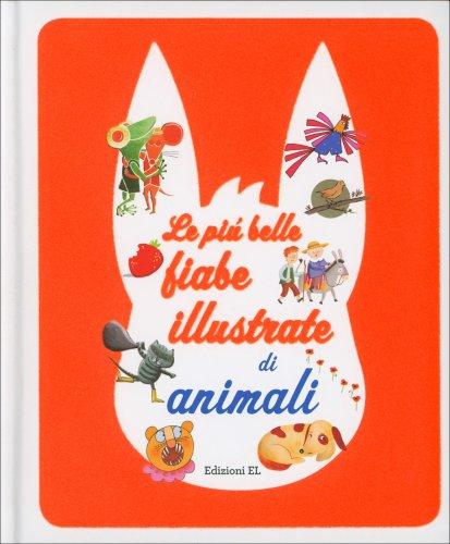 Le Più Belle Fiabe Illustrate di Animali