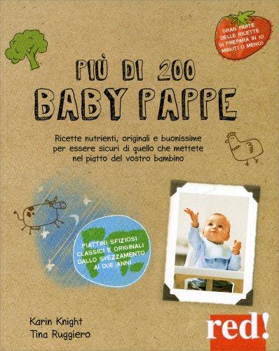 Più di 200 Baby Pappe