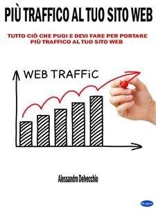 Più Traffico al Tuo Sito Web (eBook)