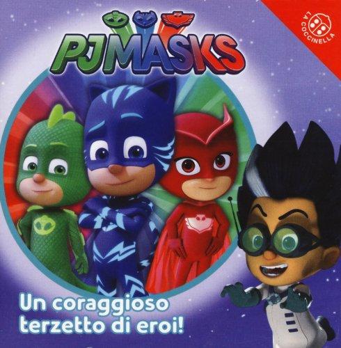 Pj Masks  - Un Coraggioso Terzetto di Eroi
