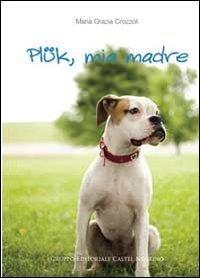 Plük, Mia Madre