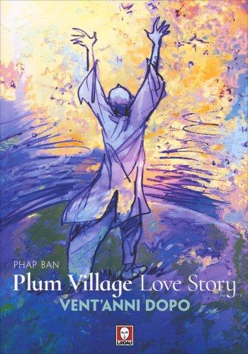 Plum Village's Love Story