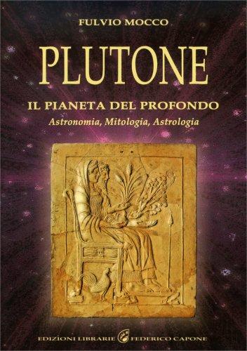 Plutone - Il Pianeta del Profondo