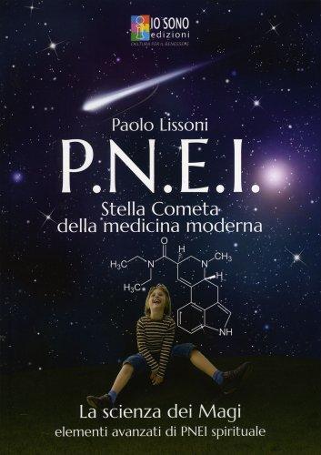 PNEI - Stella Cometa della Medicina Moderna