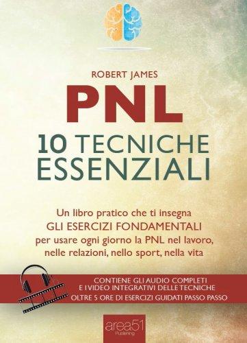 PNL - 10 Tecniche Essenziali
