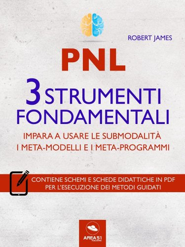 PNL - 3 Strumenti Fondamentali (eBook)