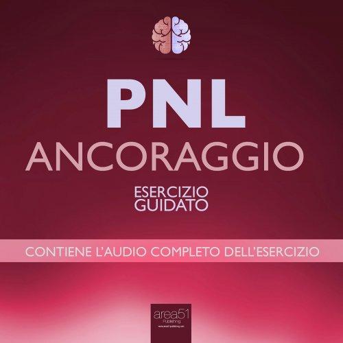 PNL - Ancoraggio (Audiolibro Mp3)