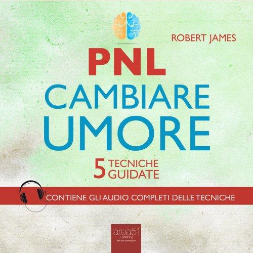 PNL - Cambiare Umore (AudioLibro Mp3)