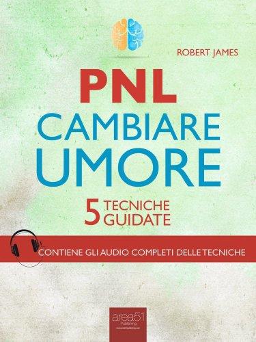 PNL - Cambiare Umore (eBook)