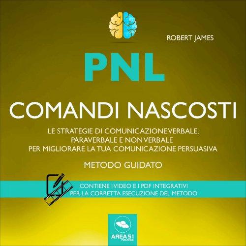 PNL - Comandi Nascosti (Audiocorso Mp3)