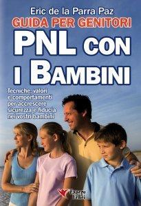 PNL con i Bambini - Guida per i Genitori (eBook)
