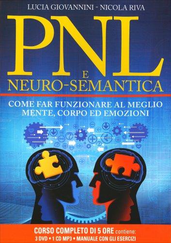 PNL e Neuro-Semantica (Corso Completo con 3 DVD, 1 Manuale e 1 CD Mp3)